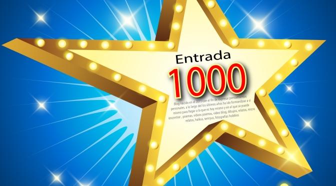 """""""1000 Entradas,  1000"""""""